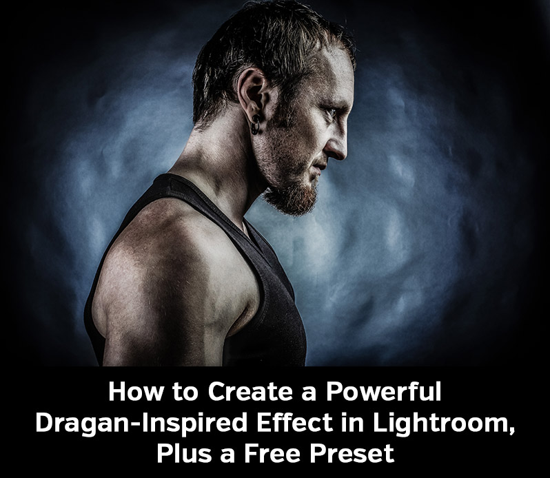 How to Create a Dragan-Inspired Effect in Lightroom, Plus a Free Preset