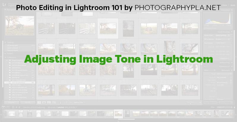 Adjusting Image Tone in Lightroom