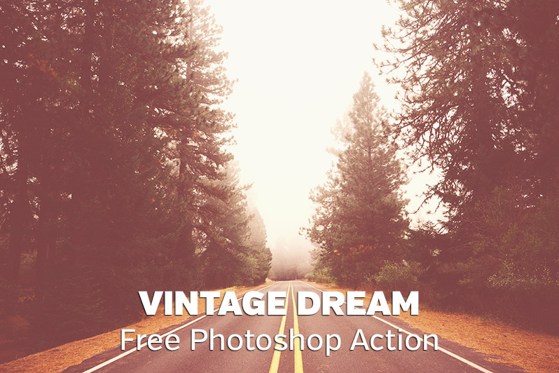 Free Vintage Dream Photoshop Actions