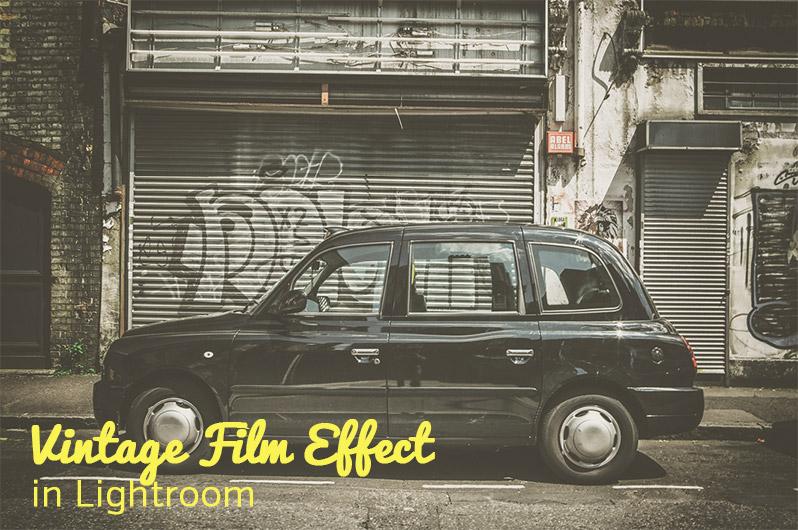 Create a Vintage-Film Effect in Lightroom